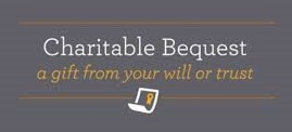 a bequest is a gift that provides you a tax deduction and also supports SVSLA's mission